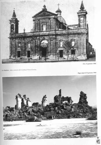La chiesa Madre prima del terremoto e dopo il sisma del gennaio 1968 - Montevago (5192 clic)