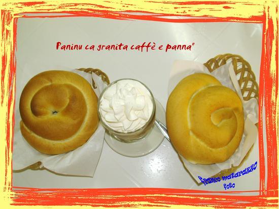 COLAZIONE GRANITA CAFFE' CON PANNA E PANINO - Rosolini (3136 clic)