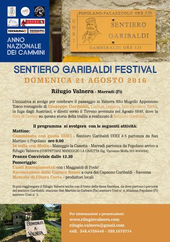 Recensione: ANNO NAZIONALE DEI CAMMINI Sentiero Garibaldi Festival Domenica 21 Agosto 2016 Rifugio Valnera – Marradi(FI) L'iniziativa si svolge per celebrare il passaggio in Valnera Alto Mugello Appen (662 clic)