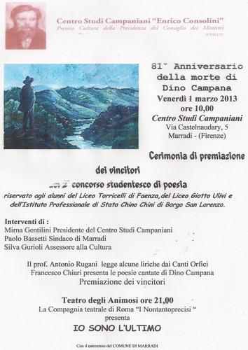 Con il Patrocinio del Centro Studi Campaniani e del COMUNE di MARRADI addì 1 marzo 2013 Evento Teatrale all'ANIMOSI di Marradi(FI)……le Prenotazioni fioccano……… Ultima manifestazione di un lungo. ..</t (1354 clic)