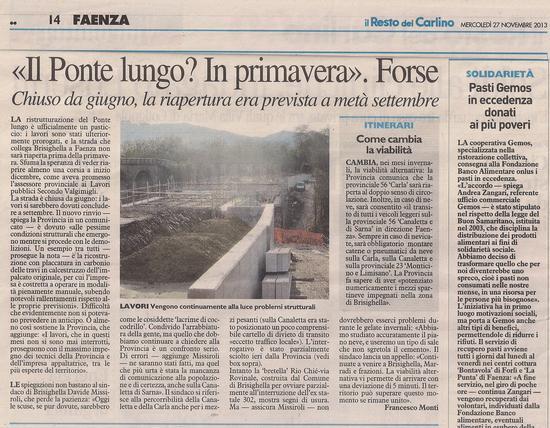 E va a saper quando DANTE potrà ripercorrere la scorciatoia per Ravenna..e meno male che la Faentina c'è!?..recensione de IL CARLINO un articolo del giornalista Francesco Monti, addì 27 novembre 2013< - Marradi (1256 clic)