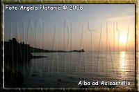 ALBA AD ACICASTELLO- Ph Angela Platania  - Aci castello (1584 clic)