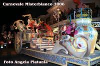 Carnevale di Misterbianco 2006  - Misterbianco (2346 clic)