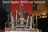 Festa di Sant'Agata - l'ottava 12 febbraio 2005 - Le reliquie di Sant'Agata sull'altare  - Catania (7127 clic)