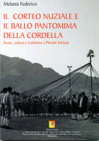 Il corteo nuziale e il Ballo Pantomima della Cordella  - Petralia sottana (5943 clic)
