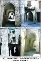 Gli archi di Chiusa Sclafani-Tratto dal libro  I Monumenti di Chiusa di Totò Mirabile  - Chiusa sclafani (3220 clic)