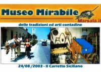 Museo Mirabile delle tradizioni e arti contadine di Marsala: il carretto siciliano.  - Marsala (4717 clic)