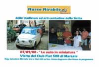 Museo Mirabile delle tradizioni e arti contadine di Marsala: le auto in miniatura-visita del club Fiat 500 di Marsala.  - Marsala (4713 clic)