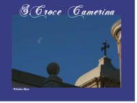insolita ripresa della croce del campanile.  - Santa croce camerina (4350 clic)