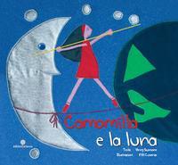 Camomilla e la luna Camomilla è una bambina curiosa ........... poesia di Vinny Scorsone - illustrazioni di Filli Cusenza  - Isola delle femmine (2462 clic)