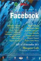 Nel Segno di Facebook Atto II La mostra si trasferisce a Terrasini dal 1 novembre 2013 fino al 15 no