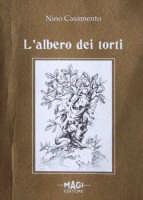Presentazione del libro del Prof.Nino Casamento,L'albero dei torti.   - Patti (3141 clic)